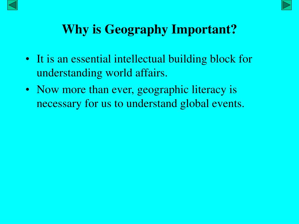 ppt why is geography important powerpoint presentation